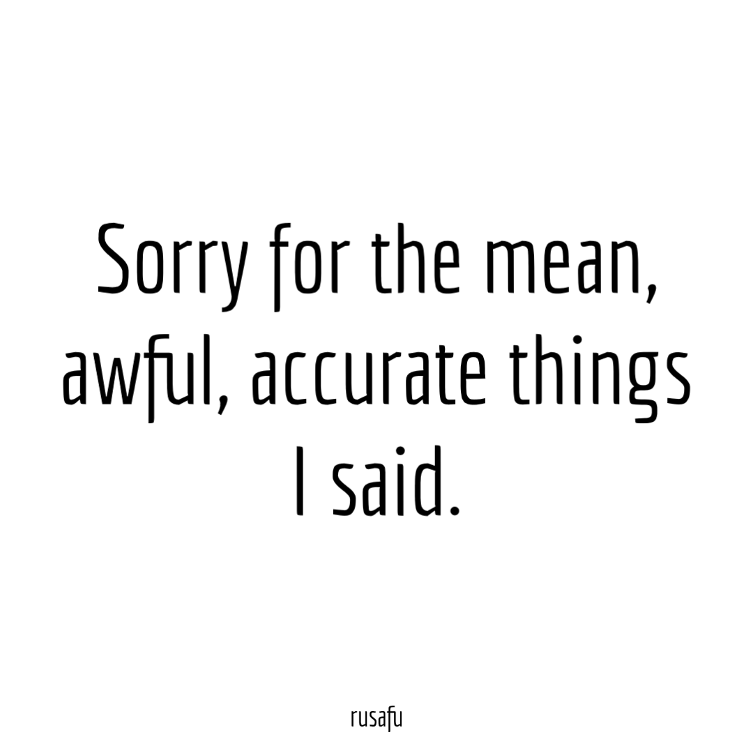 Rude, Sarcastic, Funny Quotes, Thoughts, Sayings