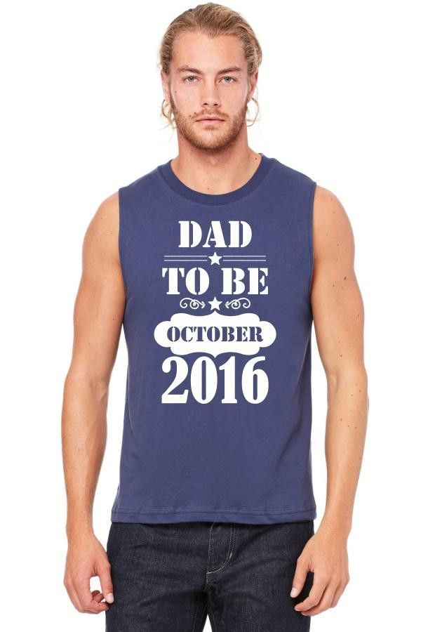 dad to be october 2016 3 Muscle Tank