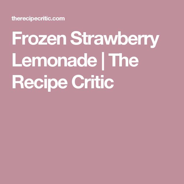 Frozen Strawberry Lemonade | The Recipe Critic