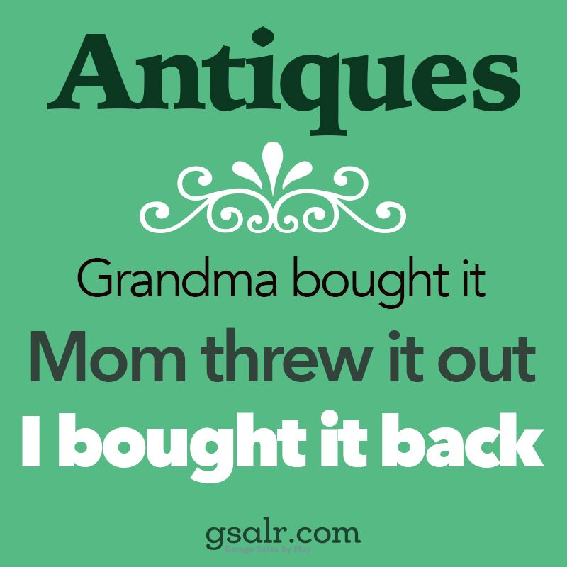 Antiques meme! Gotta send this one to my collector friends