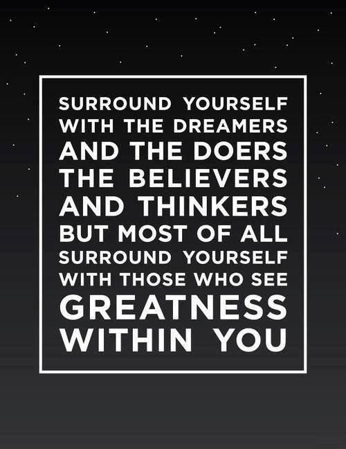 Build A Solid Network Of People Who Support You In Your Goals Those