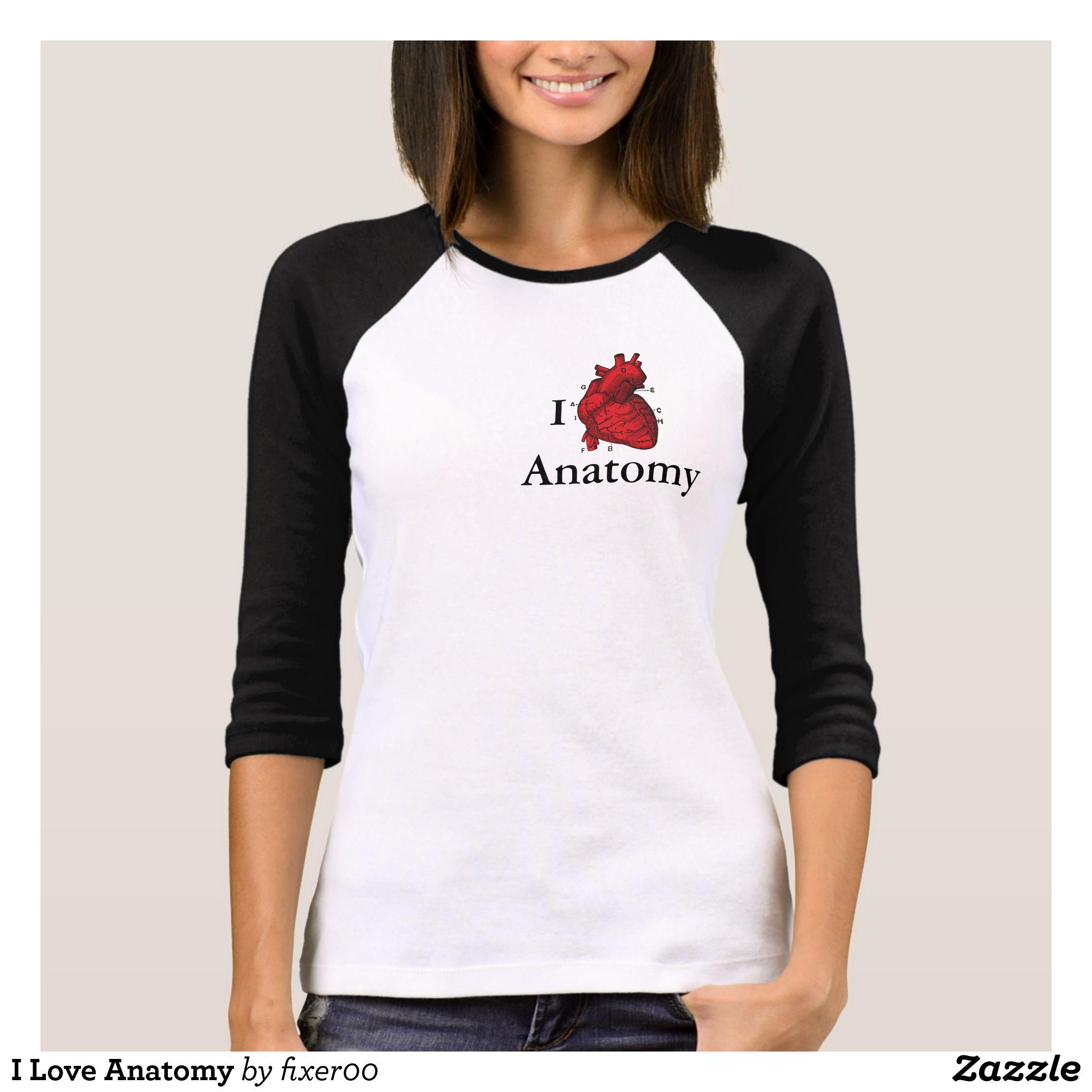 I Love Anatomy T Shirt Anatomy