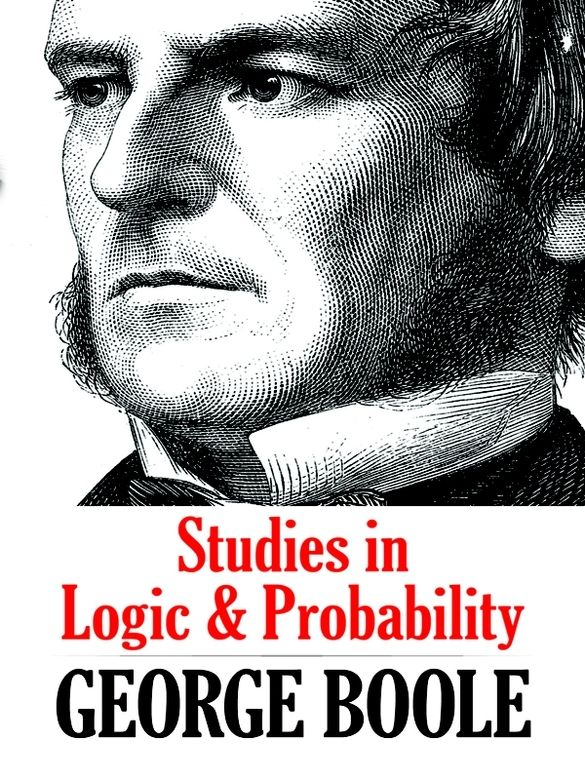 003 Studies in Logic and Probability by Boole From one