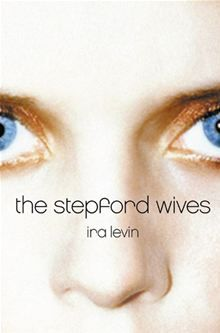 The Stepford Wives Ebook By Ira Levin Historical Fiction Books