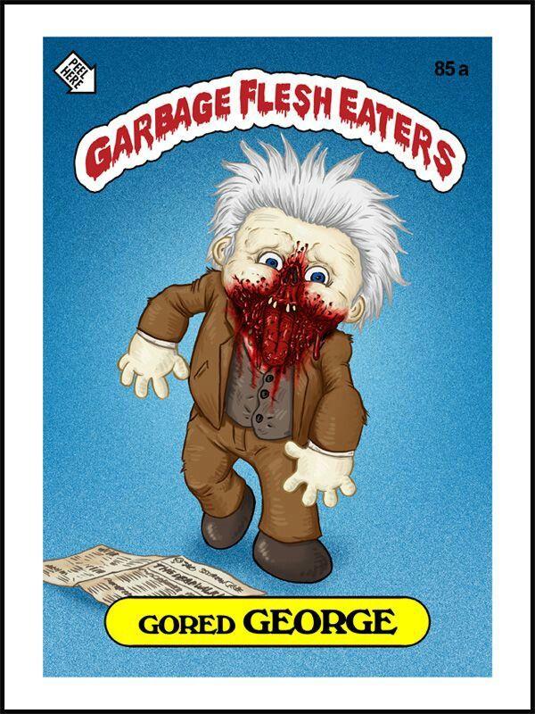 Garbage Flesh Eaters Gored George Garbage Pail Kids Garbage Pail Kids Cards Pail