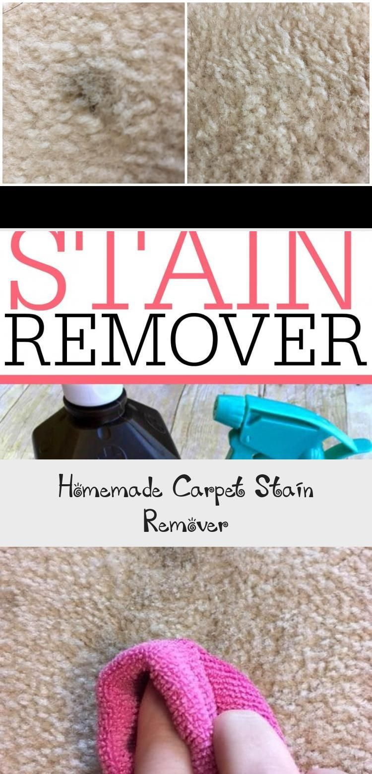 Get Rid Of Carpet Stains With This Easy To Make Homemade Carpet Stain Remover It Easily Remov In 2020 Homemade Carpet Stain Remover Stain Remover Carpet Carpet Stains