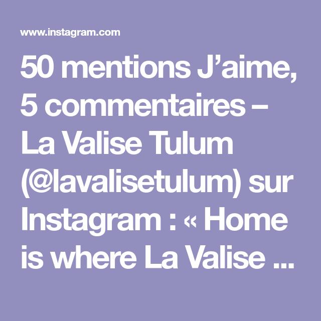 50 Mentions J Aime 5 Commentaires La Valise Tulum Lavalisetulum