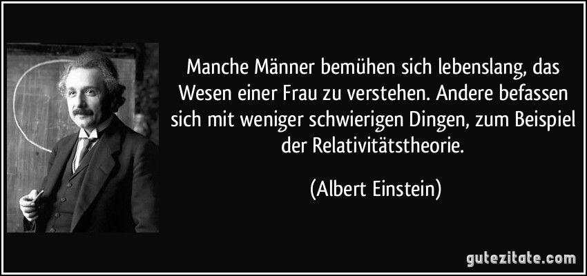 Albert Einstein Zitate Von Albert Einstein Einstein Zitate