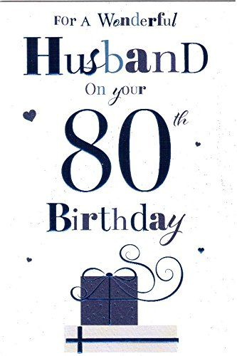 For A Special Husband On Your 80th Birthday Card Whiskey Design Cg Cards Http Www Amazon Co Uk Dp 80th Birthday Cards Happy Birthday Husband 80th Birthday