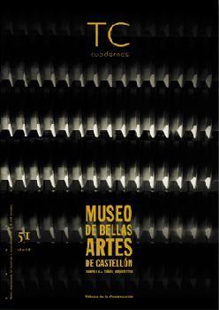 TC CUADERNOS Nº 51 · MUSEO BBAA CASTELLON