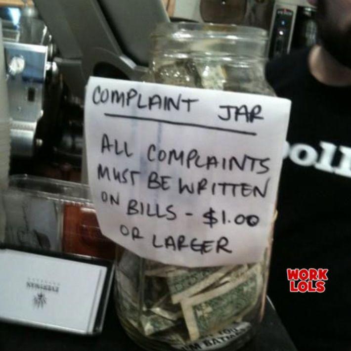Haha Good Idea For Complaint Jar Funny Tip Jars Funny Tips Tip Jars