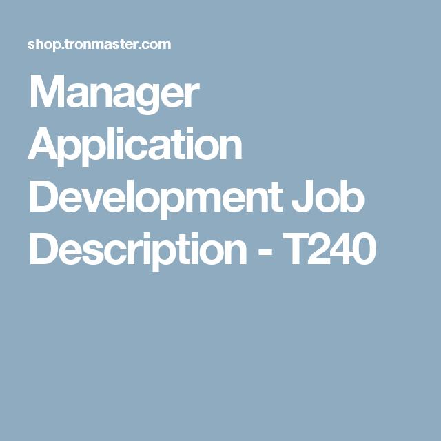 Manager Application Development Job Description - T240 | Manager ...