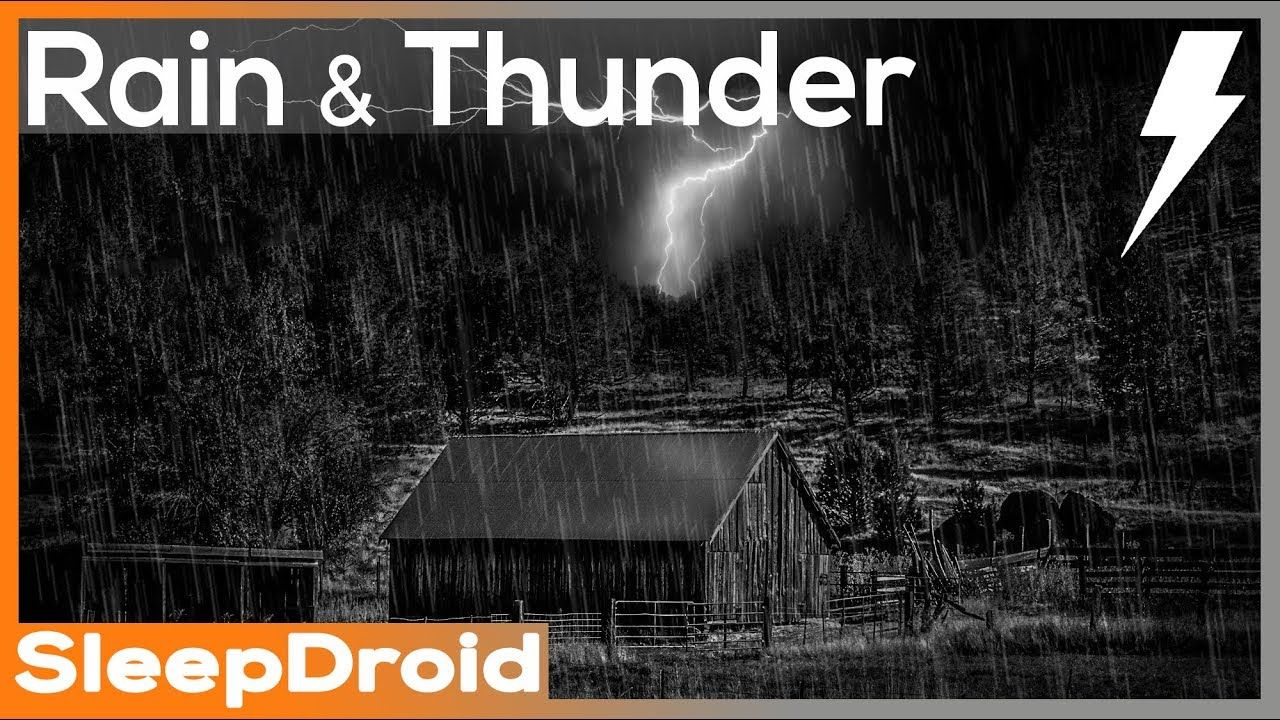 A º Rain And Thunder Rain Sounds For Sleeping Hard Rain On A Tin Roof Barn With Wind And Thunder Rain Sounds For Sleeping Rain And Thunder Sound Of Rain