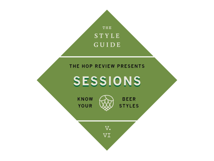 The Hop Review – Interviews & Beer Banter – The Style Guide v. VI: Session Beers