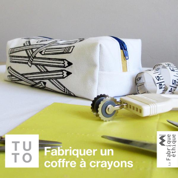 blogue de couture diy de la fabrique thique fabriquer un coffre crayons coffre a crayon. Black Bedroom Furniture Sets. Home Design Ideas
