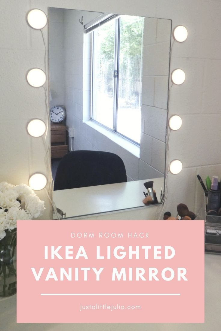 How To Make A Vanity Mirror With Lights Extraordinary Ikea Lighted Mirror Vanity Dorm Room Hack  Just A Little Julia