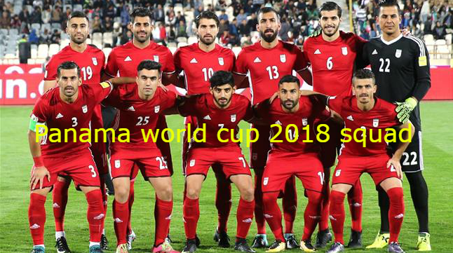 Panama Football Team Squad Fifa World Cup 2018 Russia Fifaworldcup Fifa2018 2018fifaworldcup World Cup 2018 Teams World Cup Teams Fifa World Cup Teams