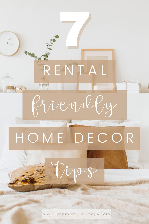 7 Rental Friendly Home Decor Tips | Lynn Mumbing Mejia
