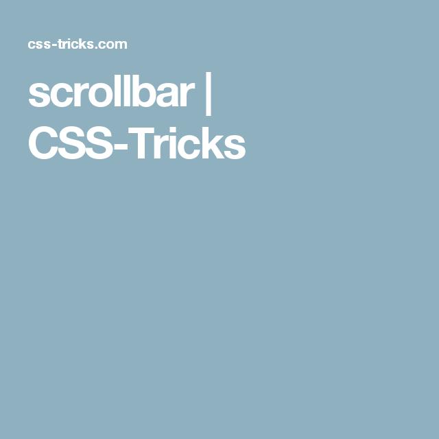 Scrollbar Css Tricks Css Web Development Design Website Planning
