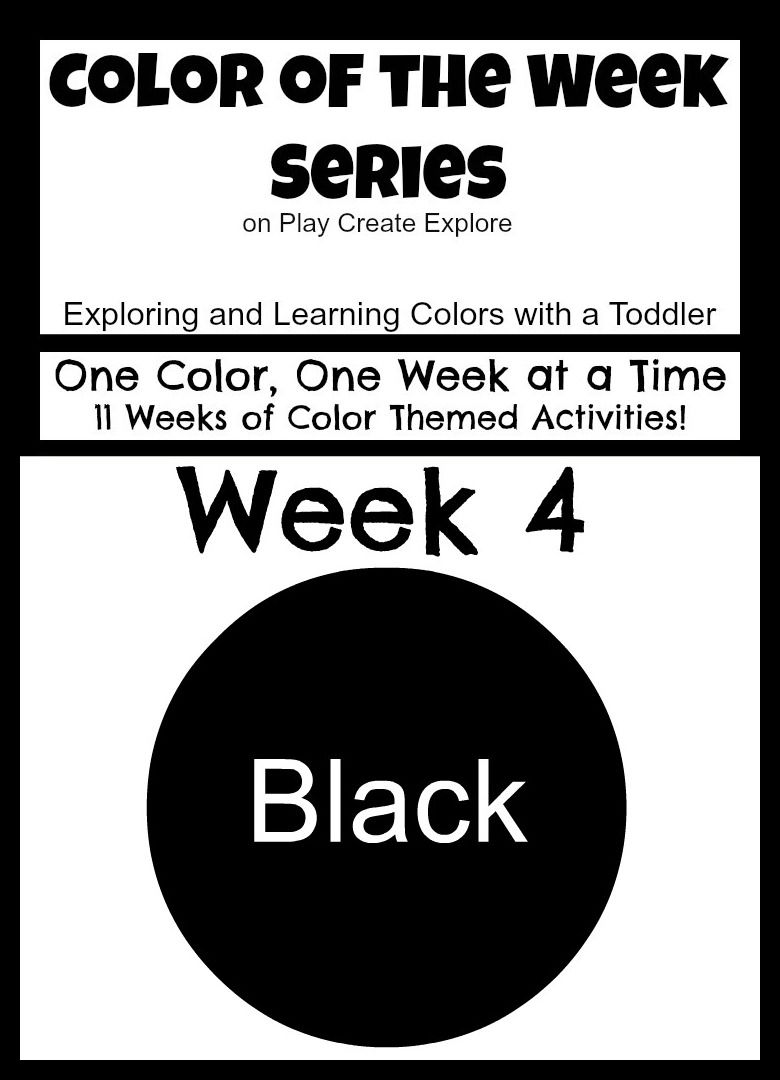 Color of the Week Black! Lots of activities and sensory