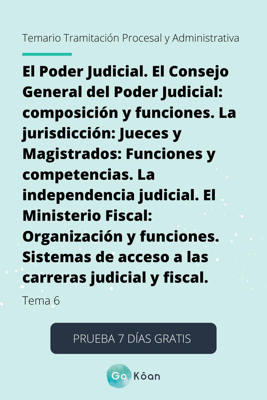Tema 6 Tramitación Procesal Y Administrativa El Poder Judicial El Poder Judicial Administrativas Tema