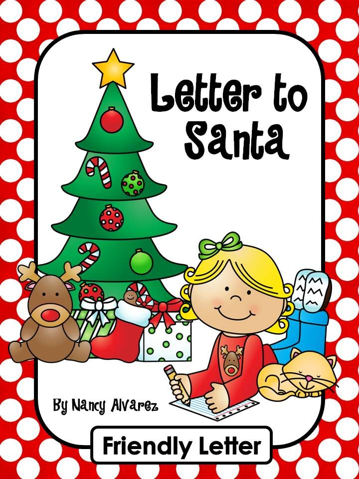 Letter to Santa Freebie Friendly letter, Writing centers and Santa - free xmas letter templates