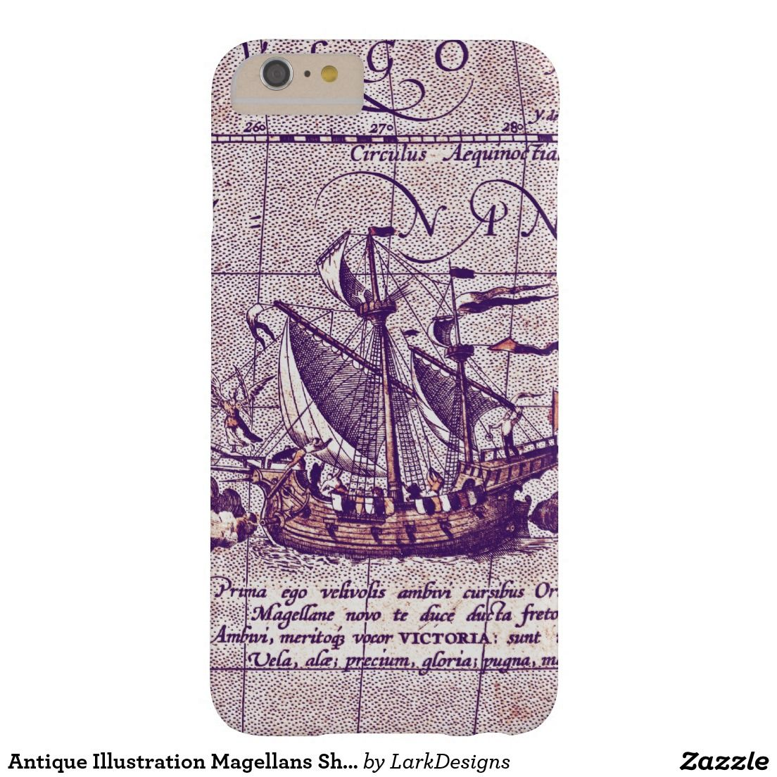 Antique Illustration Magellans Ship from Map Barely There iPhone 6 Plus Case