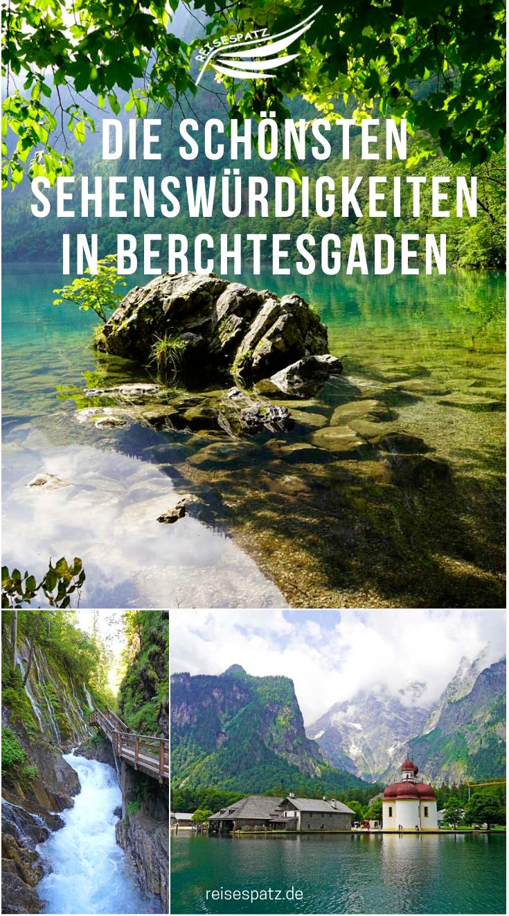 Berchtesgaden Sehenswürdigkeiten ✰ die besten Tipps