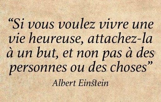 Vivre une vie de bonheur - Albert Einstein