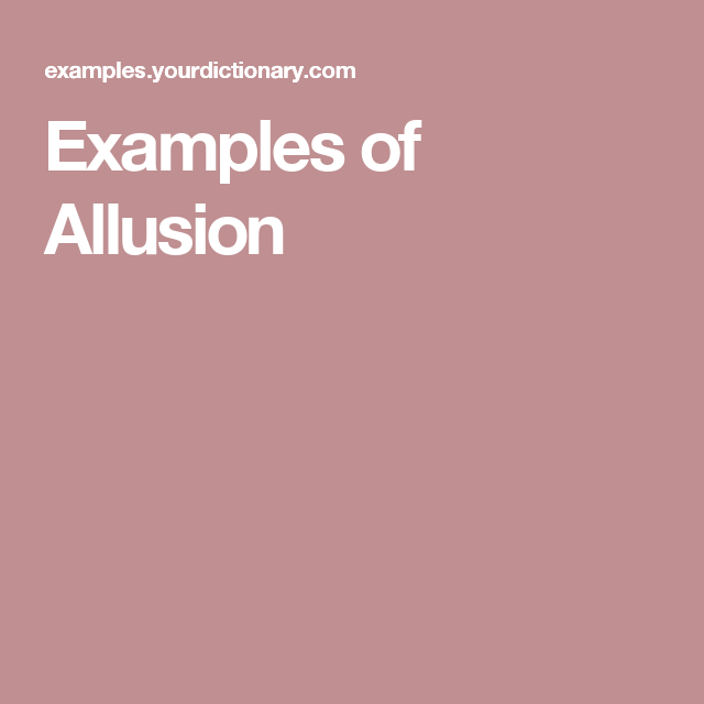 Examples Of Allusion Teaching Ideas