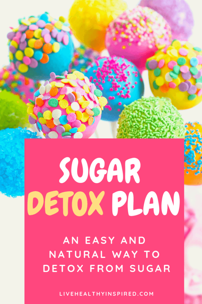 Sugar Detox Plan: An Easy and Natural Way to Cut Back on Sugar #sugardetoxplan