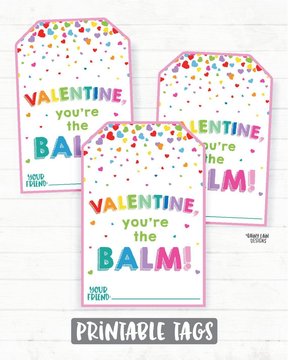 You're the Balm Valentine, Lip Balm Valentine Tag ...