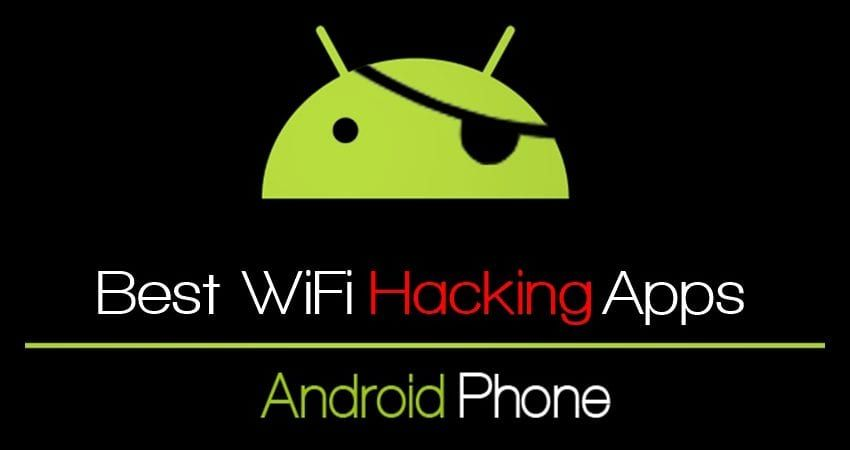 25 Best WiFi Hacking Apps For Android in 2019 Wifi hack