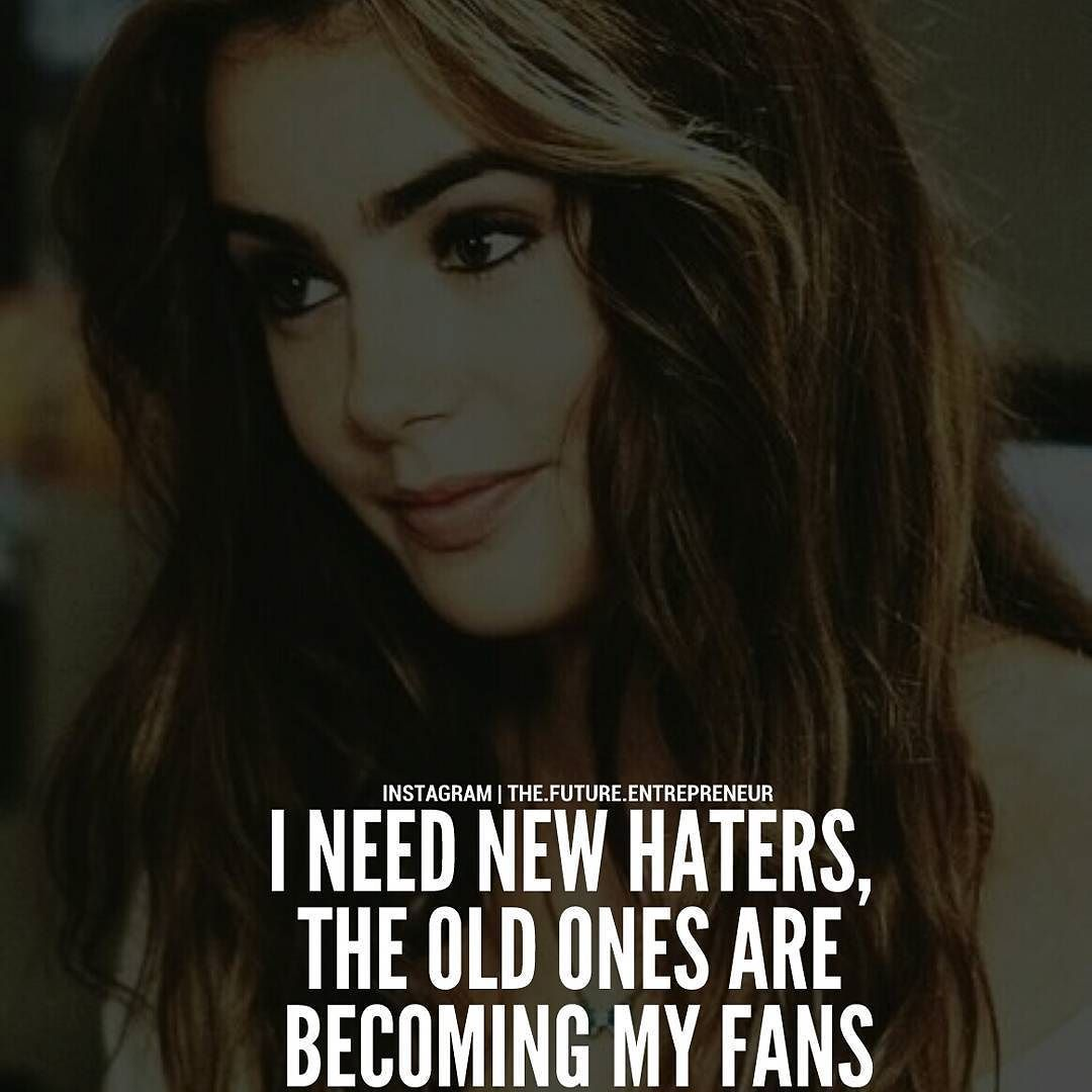 I Need New Haters Via Luxury Living Thefutureentrepreneur