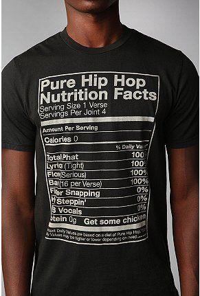 ee7fc08d3 Pure Hip Hop Nutrition Facts tee   Retail Rehab   Fashion, Hip hop ...