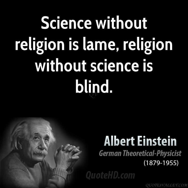 Quote Science Without Religion Is Lame Religion Without Science Is