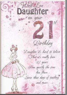 With Love Daughter On Your 21st Birthday Card ED965 The B