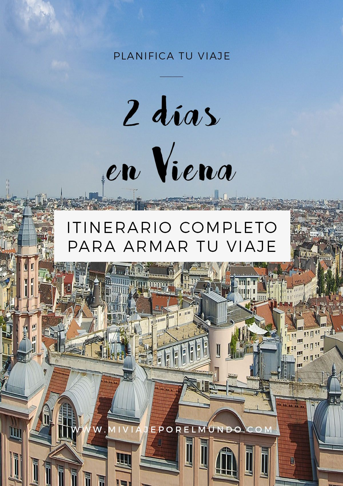 Qué Visitar En Viena En Dos Días Viajes A Praga Visitar Viena Viajar A Viena