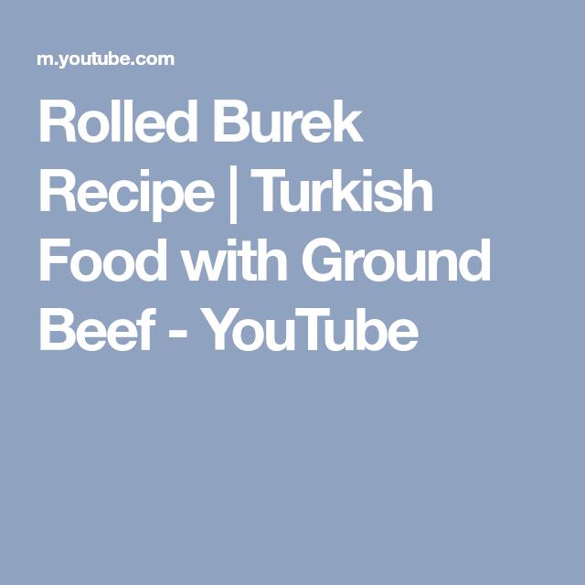 Rolled burek recipe turkish food with ground beef youtube rolled burek recipe turkish food with ground beef youtube forumfinder Gallery