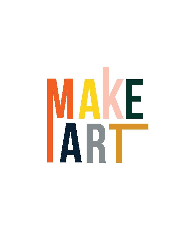 Make Art Live A Creative Life Typo Art Pinterest