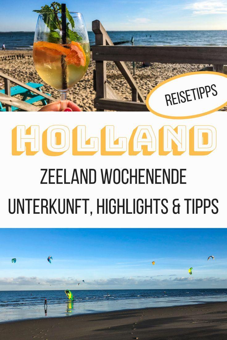 Zeeland Wochenende Unterkunft Highlights Tipps Einmal Um Die