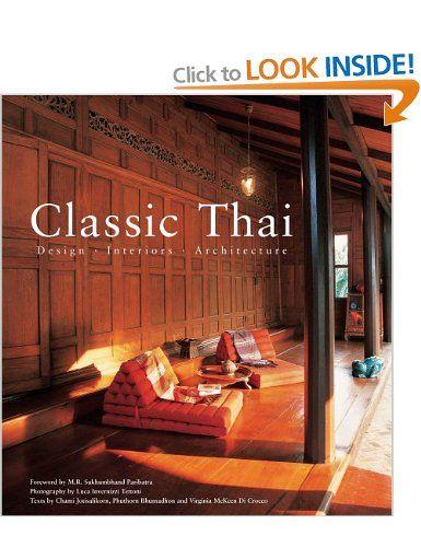 Classic Thai Design Interiors Architecture Amazoncouk Chami Jotisalikorn