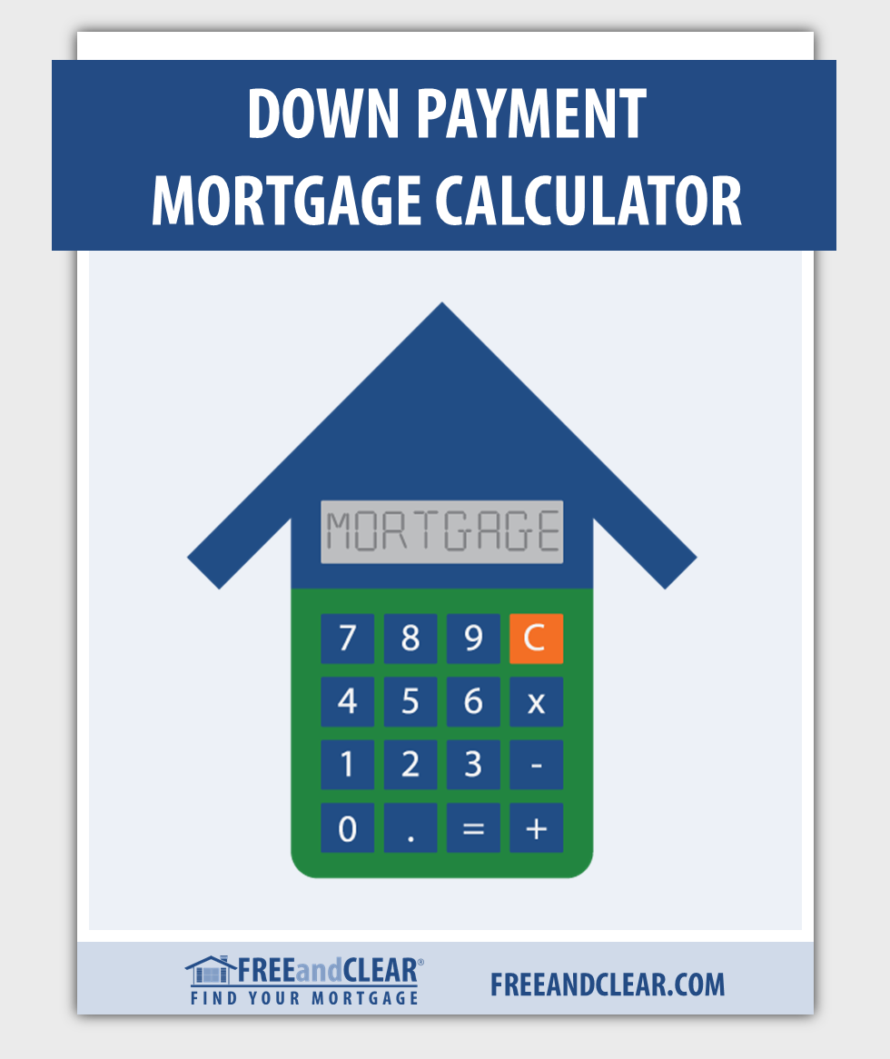 Down Payment Calculator >> Down Payment Calculator Downpayment Assistance Mortgage
