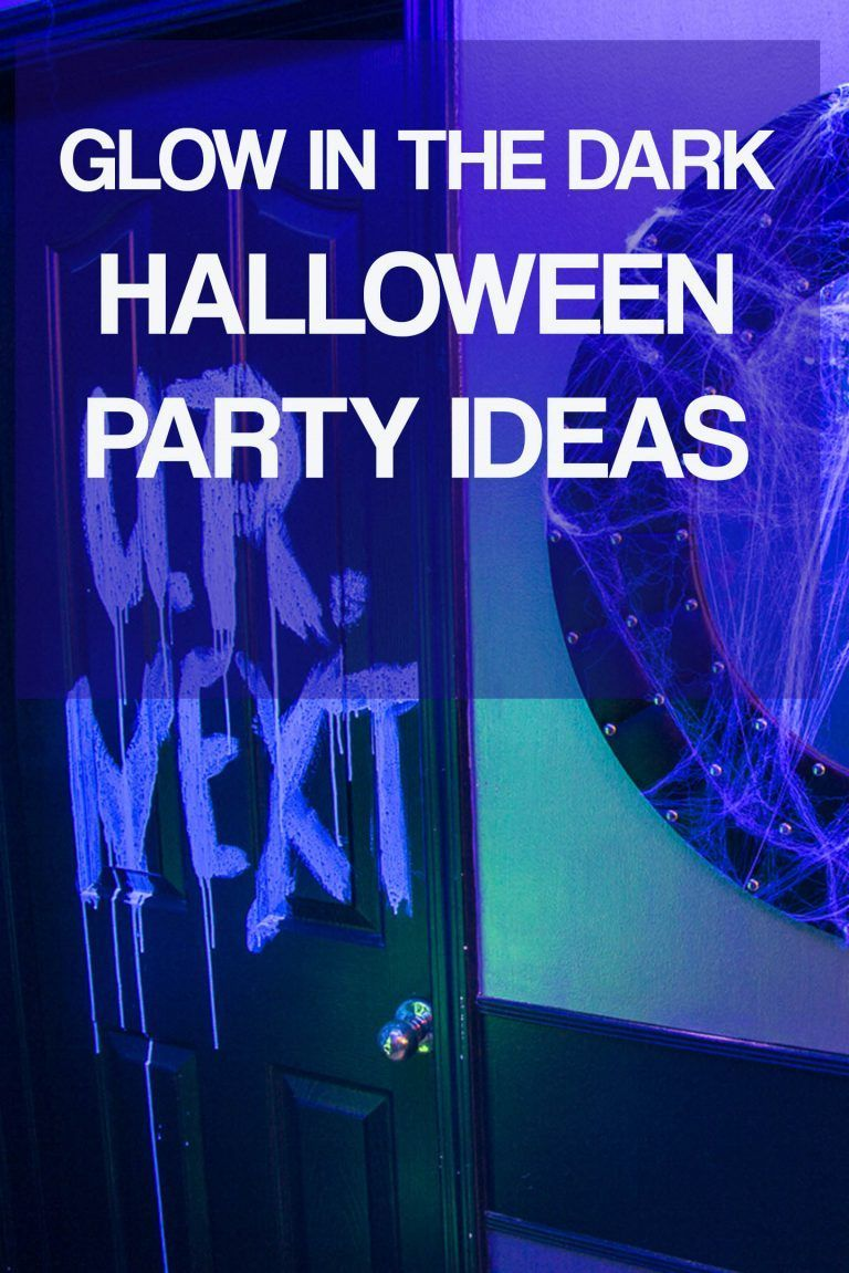10 Awesome Glow In The Dark Party Ideas For Halloween Glow In The Dark Halloween Party Halloween Entertaining