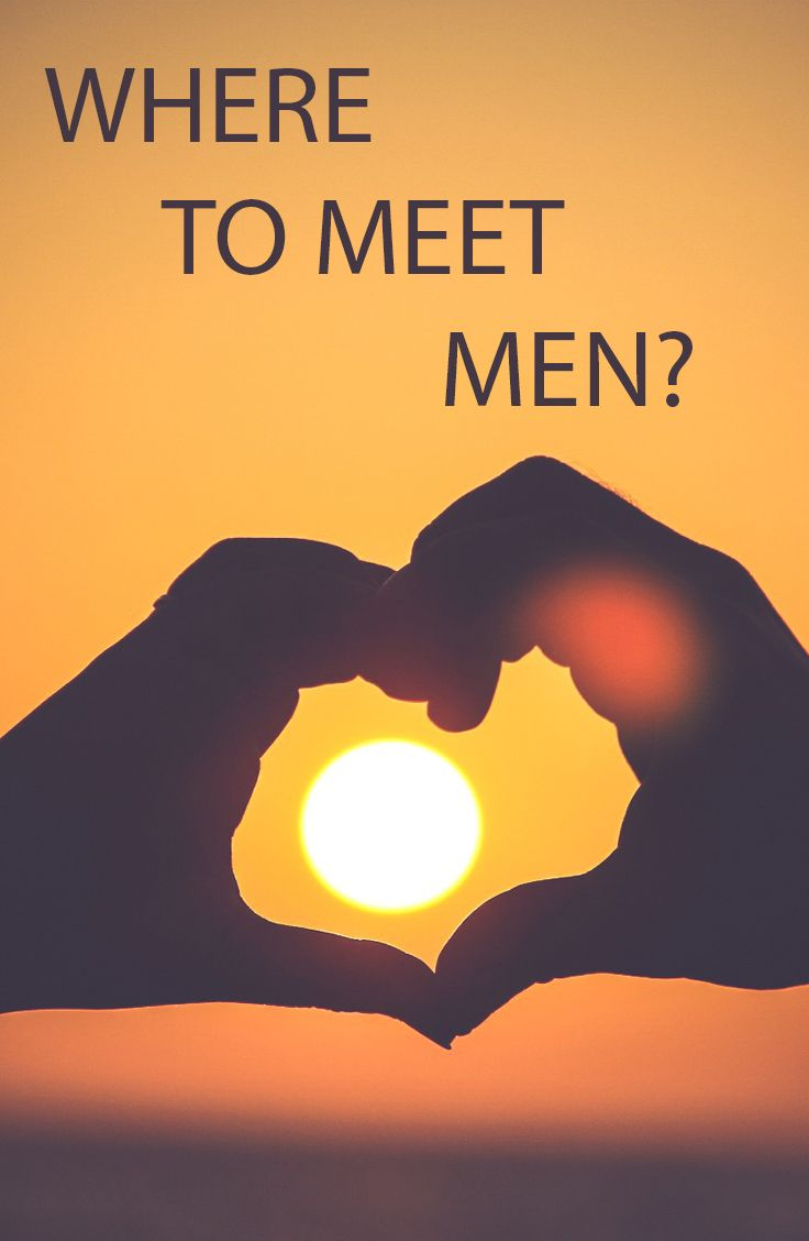 Why men do not meet with you