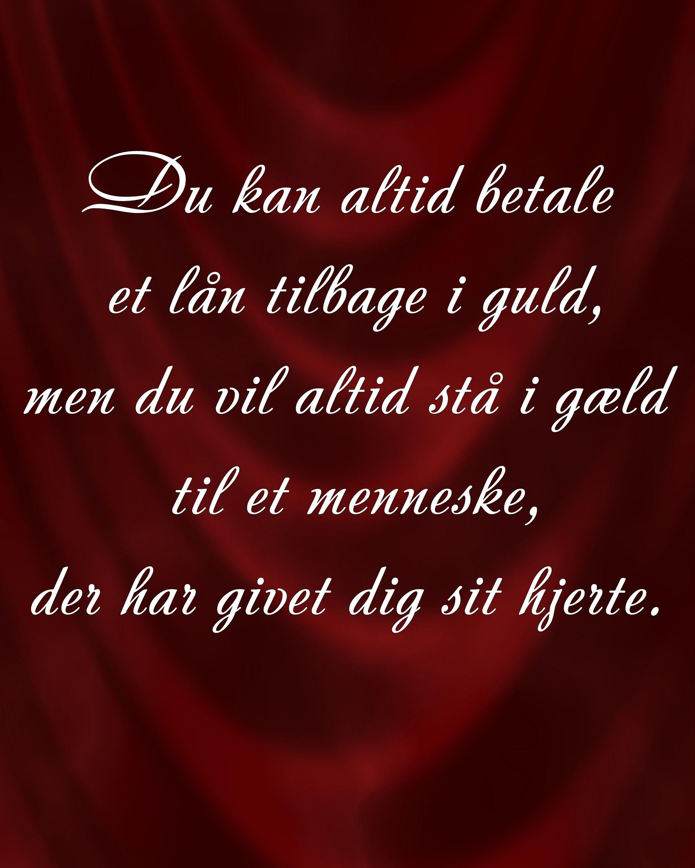 hjerte citater citat,dansk,guld,hjerte, | Words   Inspiration | Quotes, Words og  hjerte citater