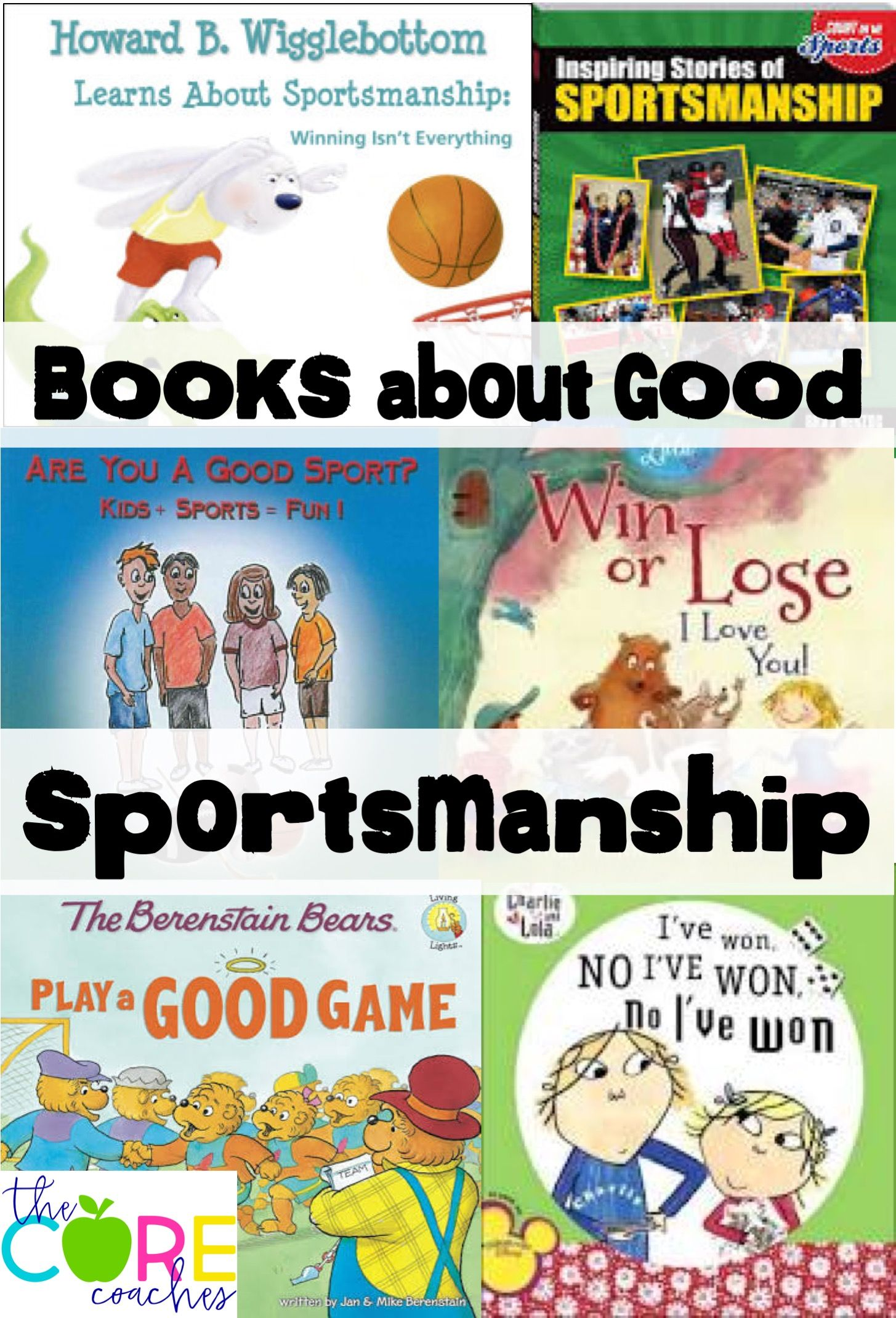 "Books about Sportsmanship- Use during themed ""game day"" during a countdown to the last day of school."
