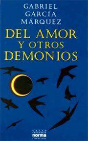 Del Amor Y Otros Demonios By Gabriel García Marquez Libros Para Leer Citas De Libros Libro De Cine