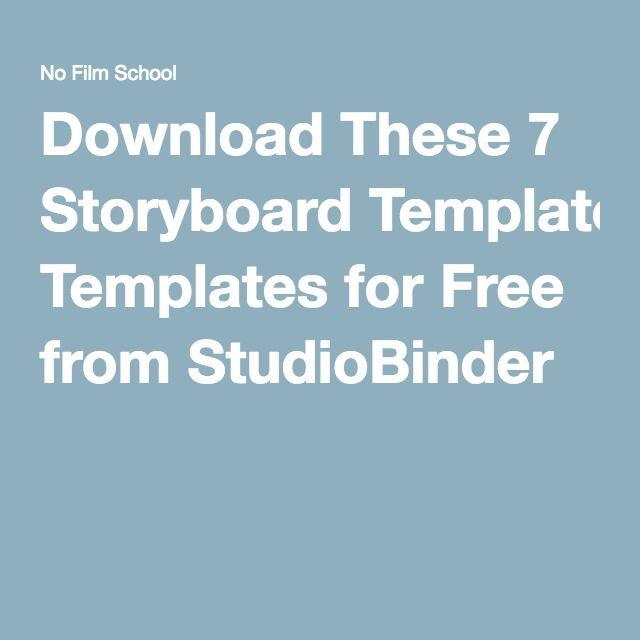 Download These 7 Storyboard Templates for Free from StudioBinder - free storyboard templates