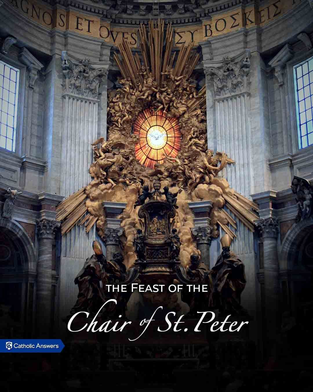 February 22 The Feast of the Chair of St. Peter. The